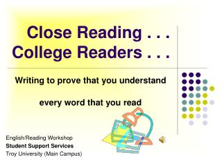 Close Reading . . . College Readers . . .