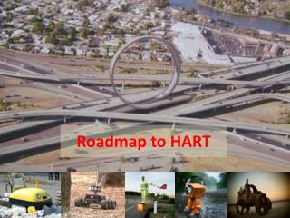Roadmap to  HART