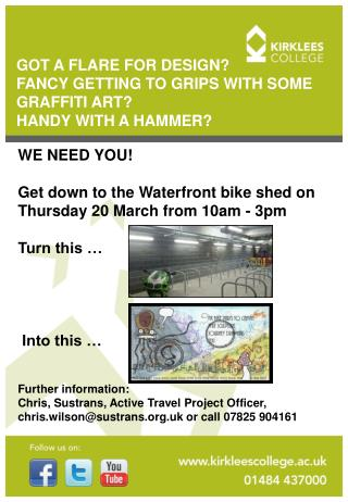 GOT A FLARE FOR DESIGN?  FANCY GETTING TO GRIPS WITH SOME GRAFFITI ART?  HANDY WITH A HAMMER?