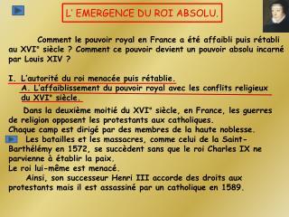 L' EMERGENCE DU ROI ABSOLU.