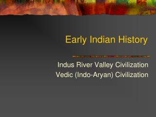 Early Indian History