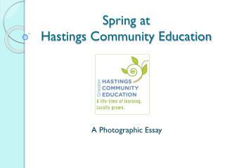 Spring at  Hastings Community Education