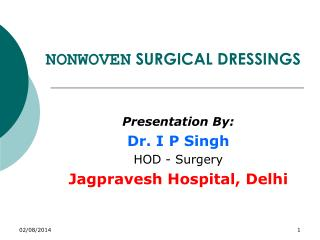 NONWOVEN  SURGICAL DRESSINGS