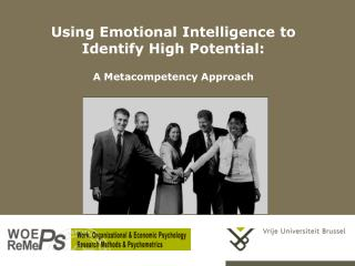 Using Emotional Intelligence to Identify High Potential:  A Metacompetency Approach