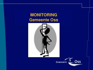 MONITORING Gemeente Oss