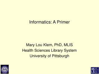Informatics: A Primer