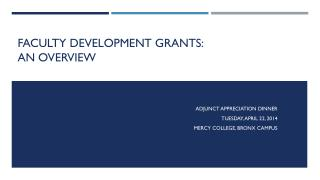 Faculty Development Grants: An Overview