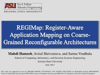 REGIMap:  Register-Aware Application  Mapping  on Coarse-Grained Reconfigurable Architectures