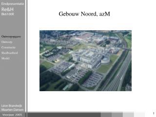 Gebouw Noord, azM