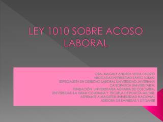 LEY 1010 SOBRE ACOSO LABORAL