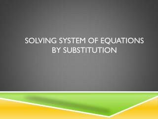 Solving system of equations by substitution