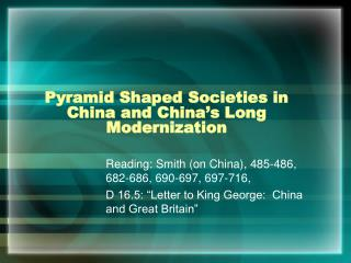 Pyramid Shaped Societies in China and China's Long Modernization