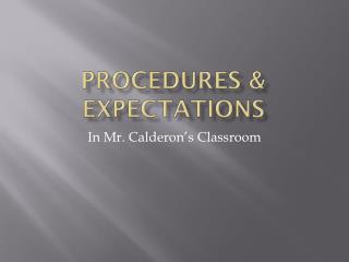 Procedures & Expectations