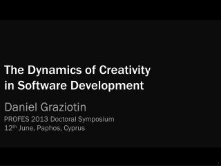 The Dynamics of Creativity in Software Development
