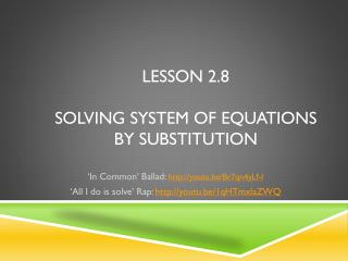 Lesson 2.8 Solving system of equations by substitution