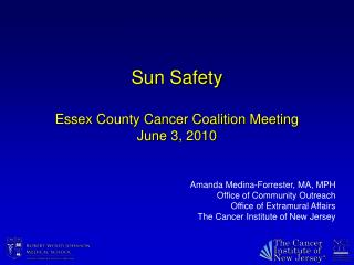 Sun Safety  Essex County Cancer Coalition Meeting June 3, 2010