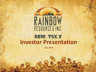 Investor Presentation July,  2013