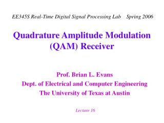 Quadrature Amplitude Modulation (QAM) Receiver