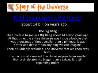 It all began with a Big Bang!