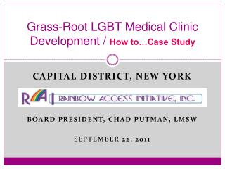 Grass-Root LGBT Medical Clinic Development /  How to…Case Study