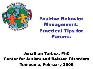 Positive Behavior Management:  Practical Tips for Parents