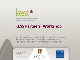 KESS Partners' Workshop