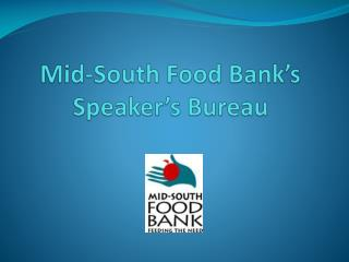 Mid-South Food Bank's Speaker's Bureau