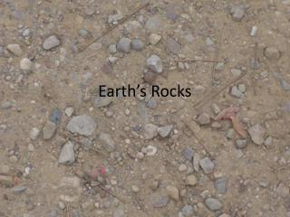 Earth's Rocks