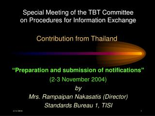 Special Meeting of the TBT Committee  on Procedures for Information Exchange