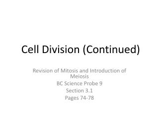 Cell Division (Continued)