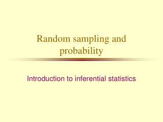 Random sampling and probability