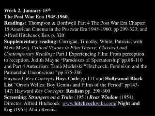 Week 2, January 15 th The Post War Era 1945-1960.