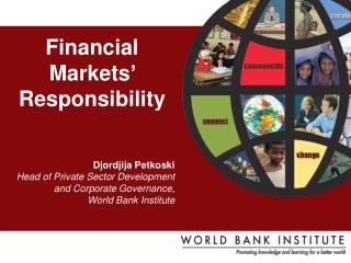 Djordjija Petkoski Head of Private Sector Development  and Corporate Governance,
