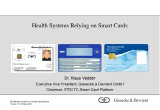 Health Systems Relying on Smart Cards