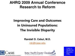 AHRQ 2009 Annual Conference Research to Reform