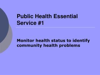 Public Health Essential Service #1