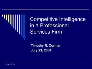 Competitive Intelligence in a Professional Services Firm