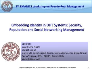 Embedding Identity in DHT Systems: Security, Reputation and Social Networking Management