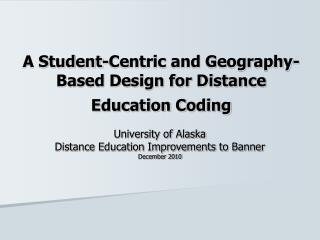 A Student-Centric and Geography-Based Design for Distance Education Coding