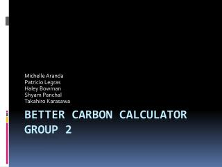 Better Carbon Calculator Group 2