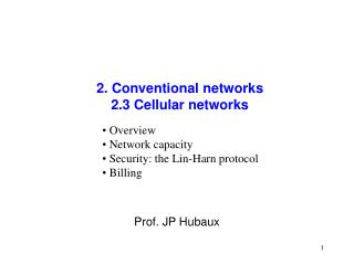 2. Conventional networks 2.3 Cellular networks
