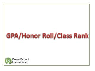 GPA/Honor Roll/Class Rank