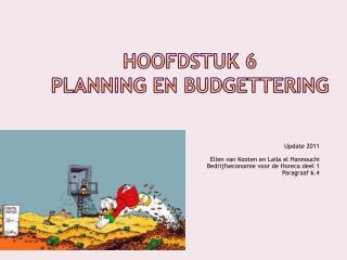 Hoofdstuk 6  Planning en Budgettering
