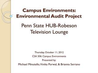 Campus Environments:  Environmental Audit Project