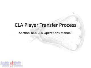 CLA Player Transfer Process