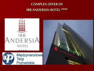 COMPLEX OFFER OF  IBB ANDERSIA HOTEL ****