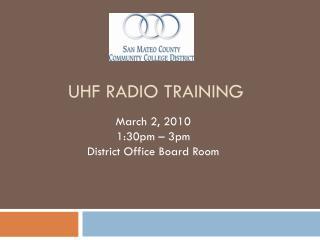 Uhf radio training