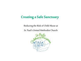 Creating a Safe Sanctuary
