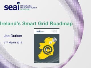 Ireland�s Smart Grid Roadmap