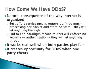 How Come We Have DDoS?